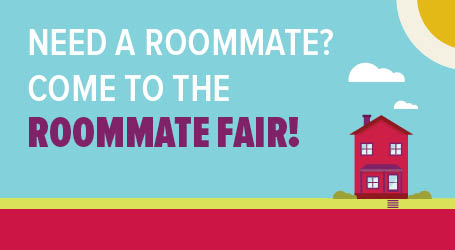 Come to a Roommate Fair!